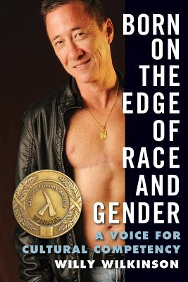 Image for BORN AT THE EDGE OF RACE AND GENDER A VOICE FOR CULTURAL COMPETENCY