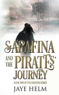 Sarafina and the Pirates' Journey, Helm, Jaye