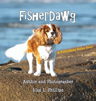 FisherDawg (FisherDawg Series), Phillips, Lisa L