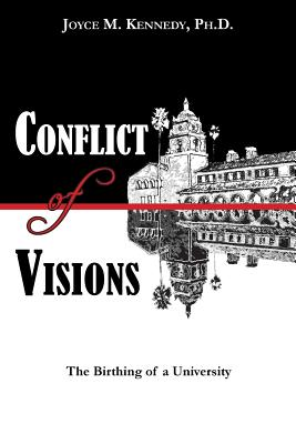 Image for Conflict of Visions: The Birthing of a University