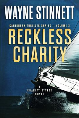 Image for Reckless Charity: A Charity Styles Novel (Caribbean Thriller Series) (Volume 3)