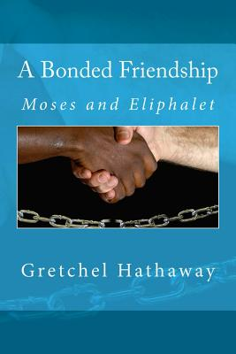 Image for A Bonded Friendship (Lexingford Peace and Freedom Series) (Volume 3)