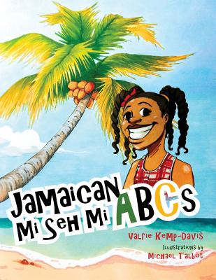 Image for Jamaican Mi Seh Mi ABC's: (Carradice Collection)