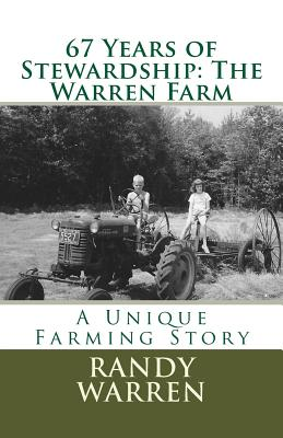 Image for 67 Years of Stewardship: The Warren Farm