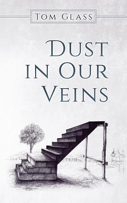 Image for Dust in Our Veins