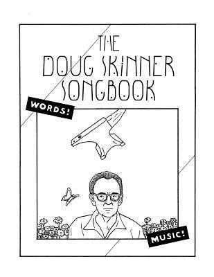 The Doug Skinner Songbook, Skinner, Doug