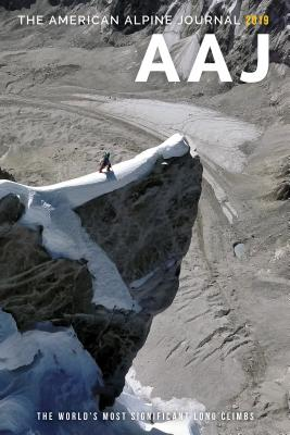 Image for 2019 American Alpine Journal: The Worlds Most Significant Long Climbs