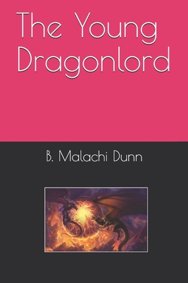Image for The Young Dragonlord (Dragonlord Annals)