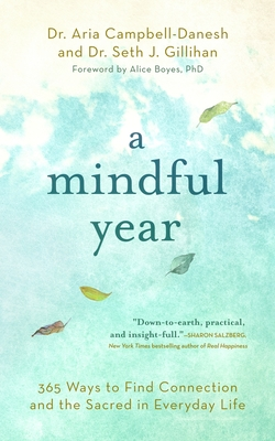 Image for A Mindful Year: 365 Ways to Find Connection and the Sacred in Everyday Life