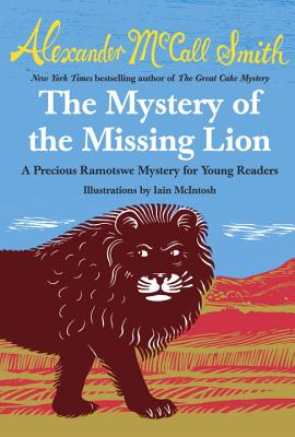 Image for The Mystery of the Missing Lion (Precious Ramotswe Mysteries for Young Readers)