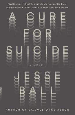 Image for A Cure for Suicide: A Novel (Vintage Contemporaries)