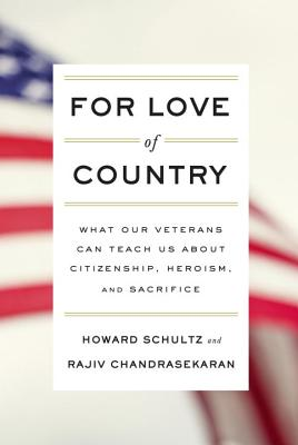 Image for For Love of Country: What Our Veterans Can Teach Us About Citizenship, Heroism, and Sacrifice (First Edition)