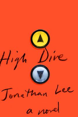 Image for High Dive: A novel  **SIGNED 1st U.S. Edition /1st Printing + Photo**