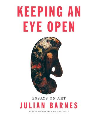 Image for Keeping an Eye Open: Essays on Art