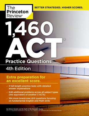 Image for 1,460 ACT Practice Questions, 4th Edition (College Test Preparation)
