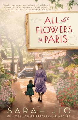 Image for All the Flowers in Paris: A Novel