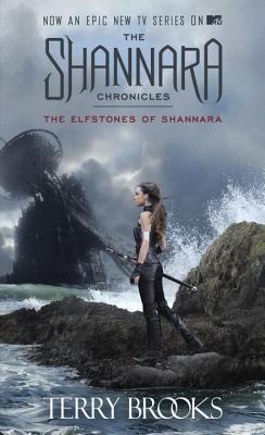 The Elfstones of Shannara (The Shannara Chronicles) (TV Tie-in Edition), Brooks, Terry