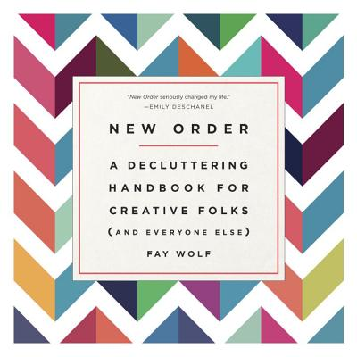Image for New Order: A Decluttering Handbook for Creative Folks (and Everyone Else)