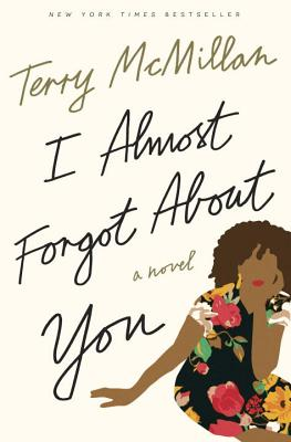 Image for I Almost Forgot About You: A Novel