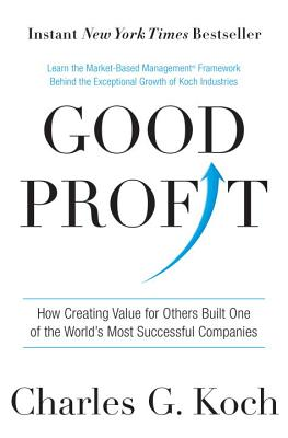 Image for Good Profit: How Creating Value for Others Built One of the World's Most Successful Companies