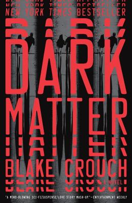 Image for Dark Matter: A Novel