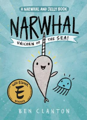 Image for 1 Narwhal: Unicorn of the Sea (Narwhal and Jelly)