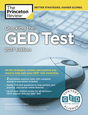 Image for Cracking the GED Test with 2 Practice Tests, 2017 Edition (College Test Preparation)