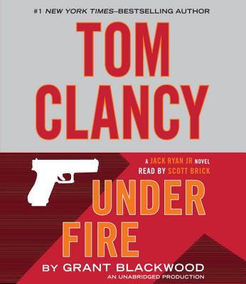 Image for Tom Clancy Under Fire: A Jack Ryan Jr. Novel