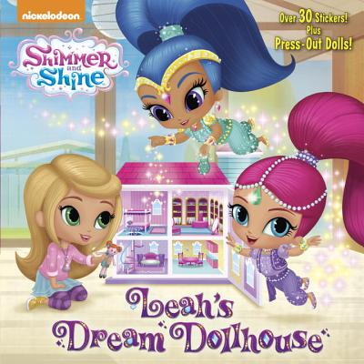 Leah's Dream Dollhouse (Shimmer and Shine) (Pictureback(R)), Tillworth, Mary