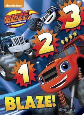 Image for 1 2 3 Blaze! (Blaze and the Monster Machines)
