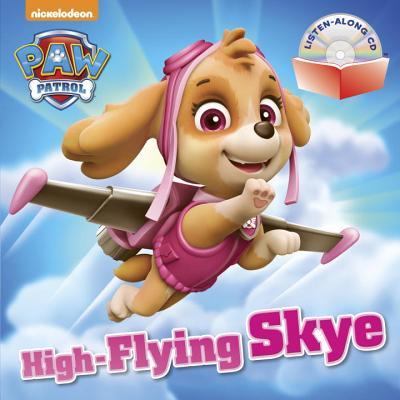 Image for High-Flying Skye (PAW Patrol) (Book and CD)