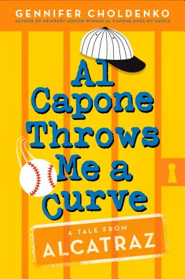 Image for Al Capone Throws Me a Curve (Tales from Alcatraz)