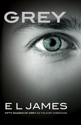 Image for GREY FIFTY SHADES OF GREY AS TOLD BY CHRISTIAN