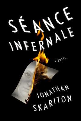 Image for Sance Infernale A Novel