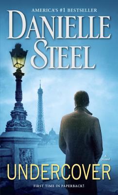 Undercover: A Novel, Danielle Steel