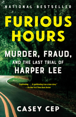 Image for FURIOUS HOURS: MURDER, FRAUD, AND THE LAST TRIAL OF HARPER LEE