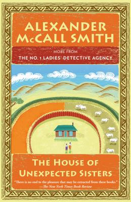 Image for The House of Unexpected Sisters: No. 1 Ladies' Detective Agency (18) (No. 1 Ladies' Detective Agency Series)