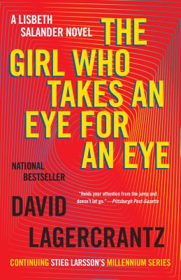 Image for The Girl Who Takes an Eye for an Eye: A Lisbeth Salander novel, continuing Stieg Larsson's Millennium Series