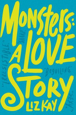Image for Monsters: A Love Story