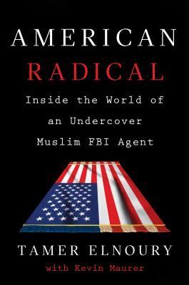 Image for American Radical: Inside the World of an Undercover Muslim FBI Agent