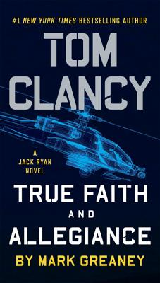 Image for Tom Clancy True Faith and Allegiance (A Jack Ryan Novel)