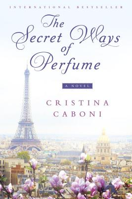 Image for The Secret Ways of Perfume