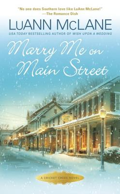 Image for Marry Me on Main Street: A Cricket Creek Novel