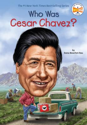 Image for Who Is Cesar Chavez?