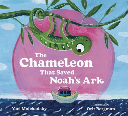 Image for Chameleon That Saves Noah's Ark, The