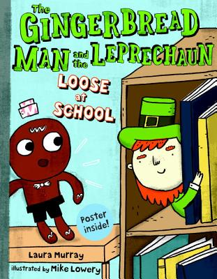 Image for The Gingerbread Man and the Leprechaun Loose at School (Gingerbread Man Loose)