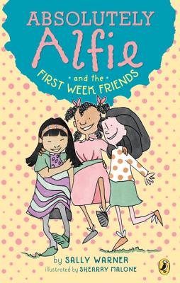 Image for Absolutely Alfie and the First Week Friends