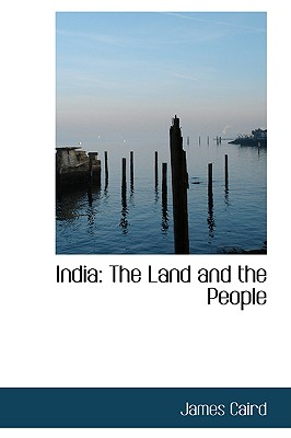 India: The Land and the People, Caird, James