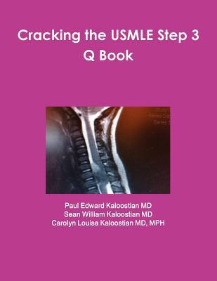 Cracking The Usmle Step 3 Q Book, Kaloostian Md, Paul Edward