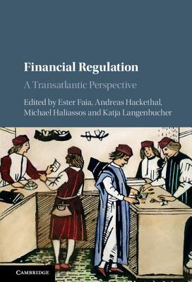 Image for Financial Regulation: A Transatlantic Perspective